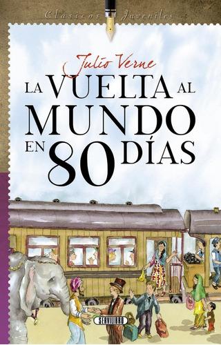 Libro.  La Vuelta Al Mundo En 80 Días- J. Verne. Servilibro.