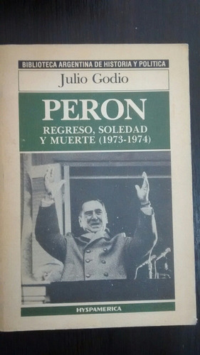 Peron. (1973-1974). J. Godio