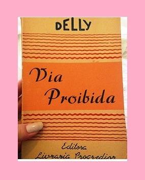 Livro Via Proibida 071º Coleccao Delly 071 | M. Delly