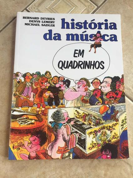 Livro Da História Da Música Em Quadrinhos Bernard Deyries