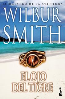 El Ojo Del Tigre De Wilbur Smith - Booket