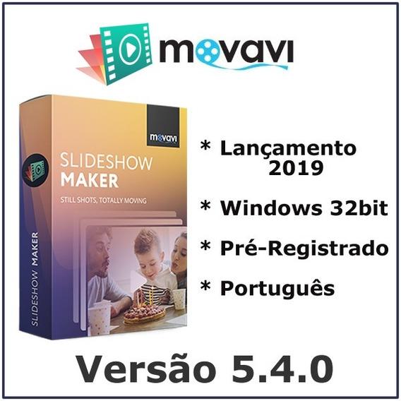 Movavi Slideshow Maker 5.4.0 - Pré-registrado Em Português
