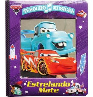 Livro Tesouro Musical: Estrelando Mate / Carros Disney Pixar