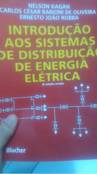 Introdução Aos Sistemas De Distribuição De Energia Elétrica