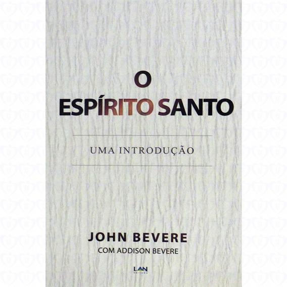 Livro John Bevere - O Espírito Santo