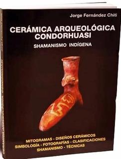 Ceramica Arqueologica - Fernandez Chiti - Libro Nuevo Envio