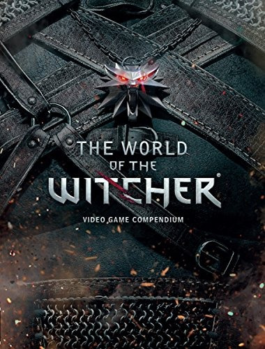 Imagen 1 de 8 de Book : The World Of The Witcher: Video Game Compendium - ...