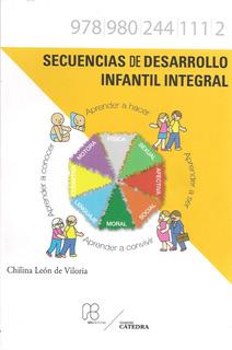 Secuencias De Desarrollo Infantil Integral / Chilina León