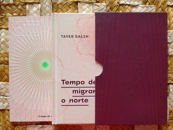 Tempo De Migrar Para O Norte - Tayeb Salih