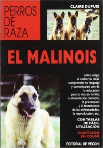 Imagen 1 de 3 de El Malinois Perros De Raza, Claire Dupuis, Vecchi