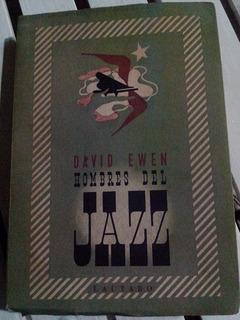 Libro De Música Hombres Del Jazz, David Ewen Antiguo 1944