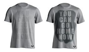 Sarcasmo Playera You Can Go Home Now Visible Con Sudor