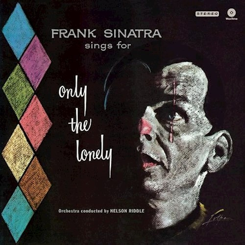 Only The Lonely - Sinatra Frank (vinilo)
