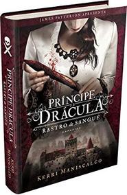Principe Dracula Rastro De Sangue Kerri Maniscalco