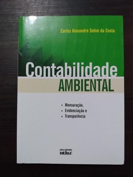 Contabilidade Ambiental- Carlos Alexandre Gehm Da Costa