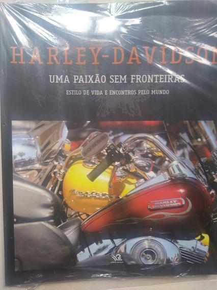 Livro Moto Harley Davidson Uma Paixão Sem Fronteiras Novo