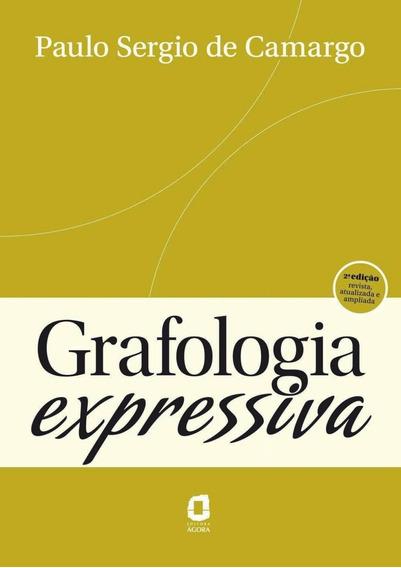 Grafologia Expressiva - 2ª Ed.