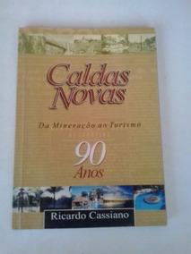 Livro: Caldas Novas: Da Mineração Ao Turismo