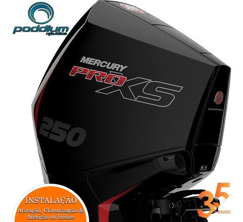 Motor De Popa Mercury 250 Hp L 4t Pro Xs + Frete Et Poddium