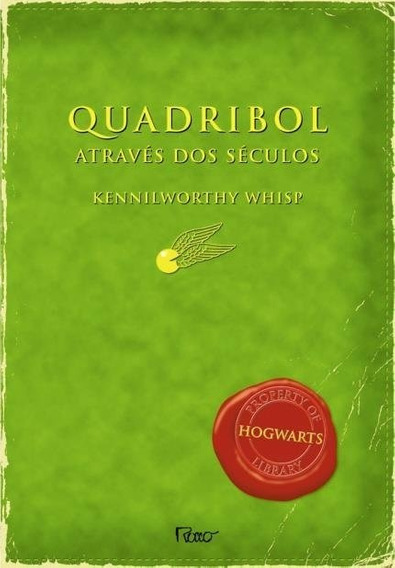 Quadribol Através Dos Séculos Livro Kennilworthy Whisp