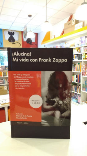 Alucina - Mi Vida Con Frank Zappa - Pauline Butcher