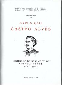 Luc015 Exposição Castro Alves - 1958 - Editora Sedegra