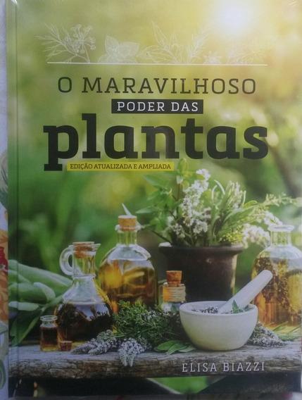 O Maravilhoso Poder Das Plantas Edição Atualizada E Ampliada