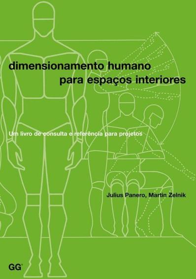 Dimensionamento Humano Para Espaços Interiores. Um Livro De