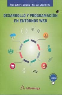 Libro Desarrollo Y Programación En Entornos Web / Alfaomega