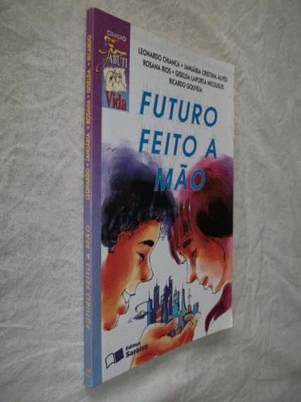 Livro - Futuro Feito A Mão - Leonardo Chianca