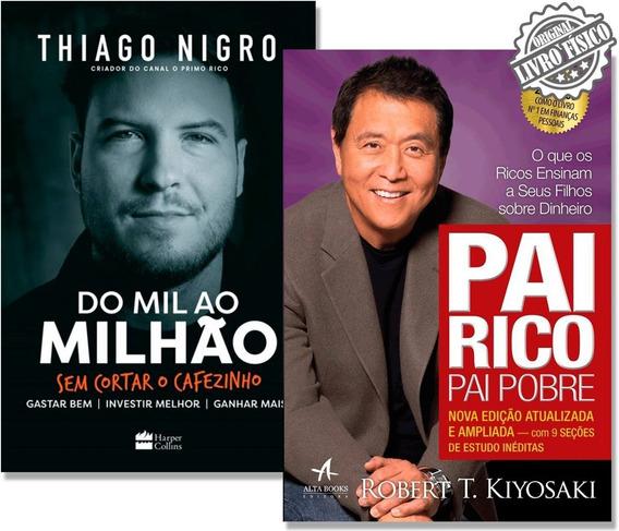 Kit Livro Pai Rico Pai Pobre + Do Mil Ao Milhão #primorico