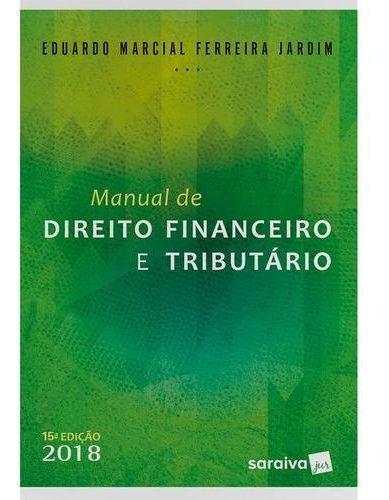 Manual De Direito Financeiro E Tributário - 15ª Ed.