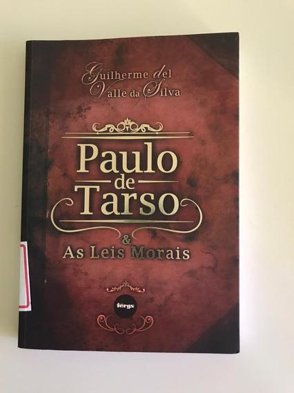 Livro Espírita Paulo De Tarso E As Leis Morais