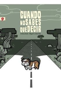 Novela Cuando No Sabes Que Decir - Cristina Duran