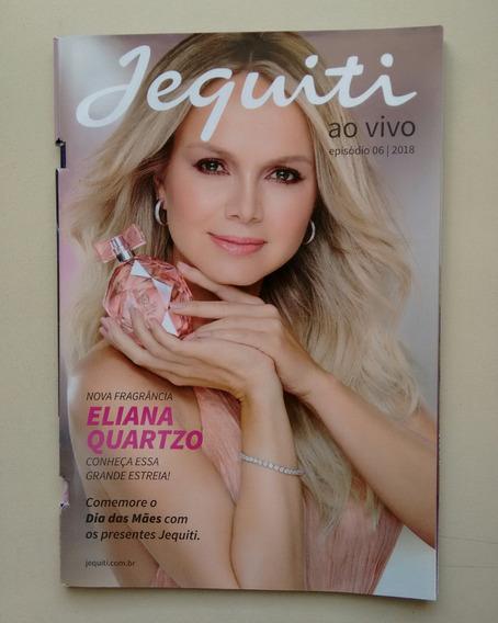 Revista Jequiti 06 Eliana Quartzo - Dias Das Mães B092