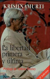 La Libertad Primera Y Ultima, Jiddu Krishnamurti, Kairós