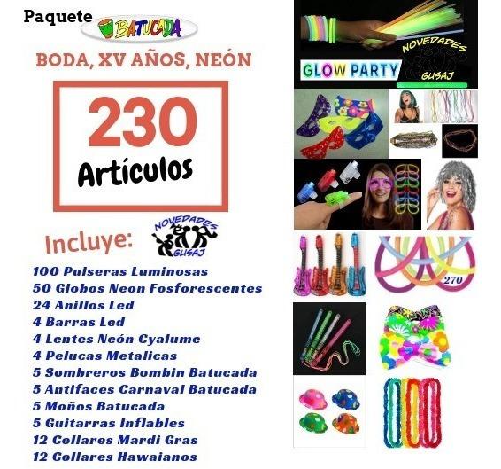 Paquete Batucada Boda $599 230pz Fiesta Neon Xv Envio Gratis