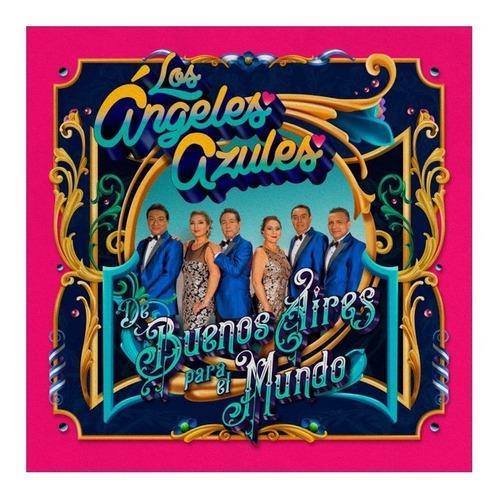 Los Angeles Azules, Buenos Aires Para Mi Mundo, Cd+dvd