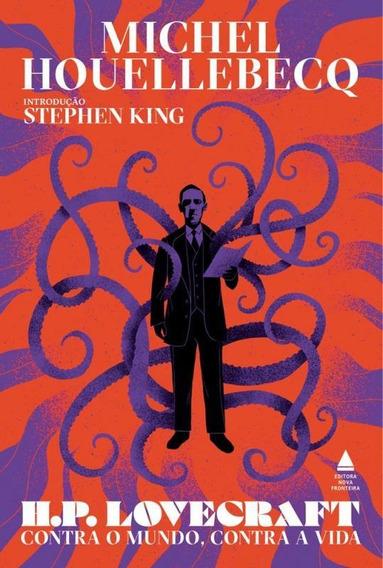 H P Lovecraft - Contra O Mundo Contra A Vida - Nova Fronteir