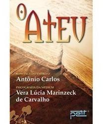 Livro O Ateu. Romance Do Espirito, Medium Vera Lúcia