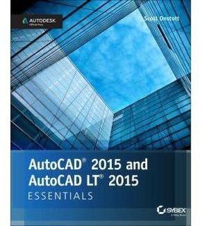 Autocad 2015 And Autocad Lt 2015 Essentials: Autodesk Offici