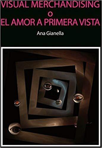 Imagen 1 de 2 de Visual Merchandising O El Amor A Primera Vista