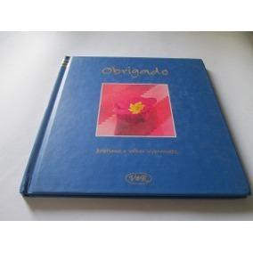 Livro Obrigado / Kristiane E Volker Wybranietz