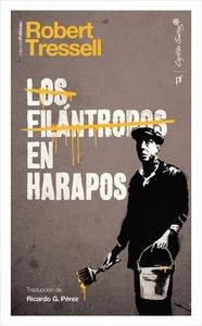 Los Filántropos En Harapos, Robert Tressell, Cap. Swing