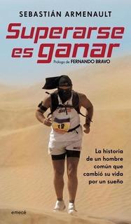 Superarse Es Ganar - Sebastián Armenault