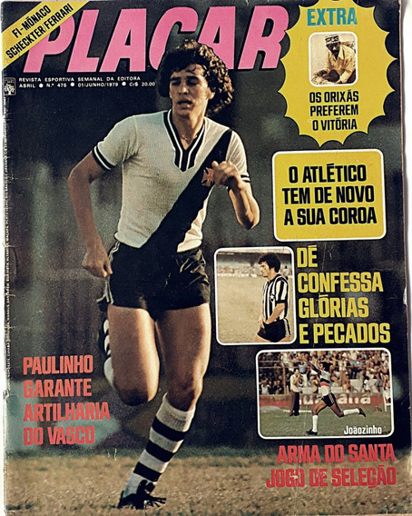 Revista Placar 1979 Nº 475 Paulinho Artilheiro Do Vasco