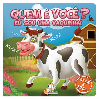 Livro Infantil Blu Editora Quem É Você? Eu Sou Uma Vaquinha!