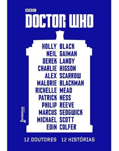Imagem 1 de 1 de Doctor Who: 12 Doutores, 12 Histórias