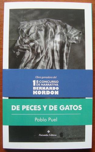 L0054. De Peces Y De Gatos. Pablo Puel