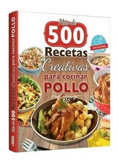 500 Recetas Para Cocinar Pollo Grupo Clasa